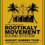 Rootikaly Movement Sound System AGOSTO TOUR