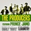 THE PRODUCERS FEATURING PRINCE JAMO