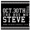 STEVE LEAN BDAY BASH @ THE BUS MUSIC CLUB. Jueves 30 de Octubre