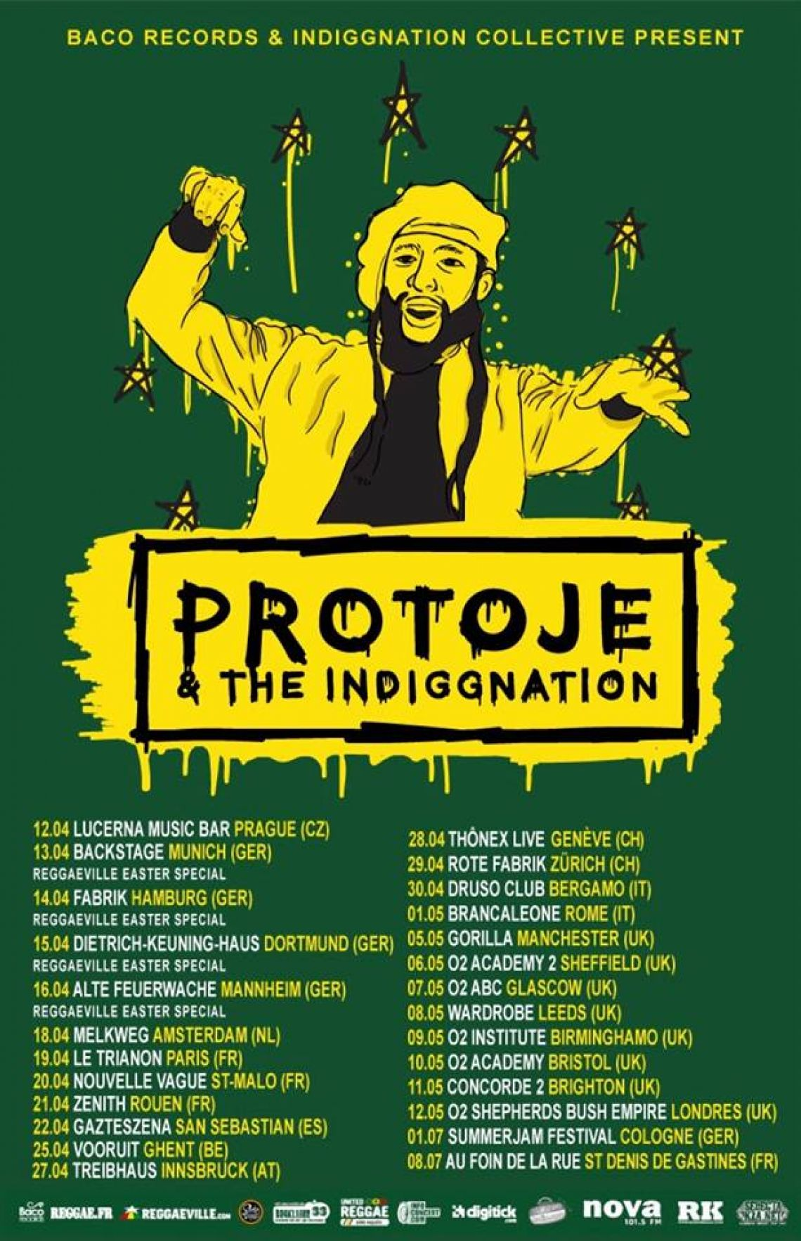 PROTOJE The Indiggnation on Tour in Europe April/May 2017