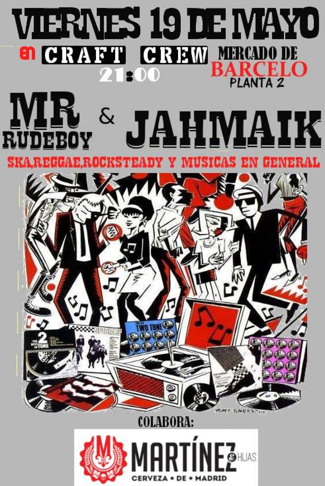 Jahmaik + Mr RudeBoy en los cielos de Madrid