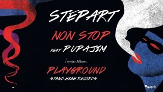 "STEPART & PUPAJIM : ""Non Stop"" (Playground LP - Stand High Records)"