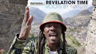Roots by Nature & Suns of Dub - Revelation Time [Official Video 2016]